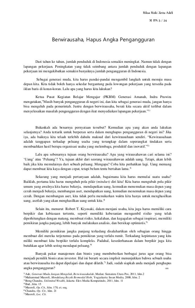 1) Ade, Generasi Muda Jangan Mengeluh, Berwirausahalah, Medan: Sumatera Utara Pos, 2011, hlm.2 2) Muhammad Musrofi, Mendul...