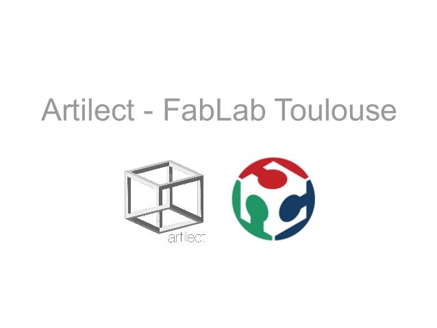 Artilect - FabLab Toulouse