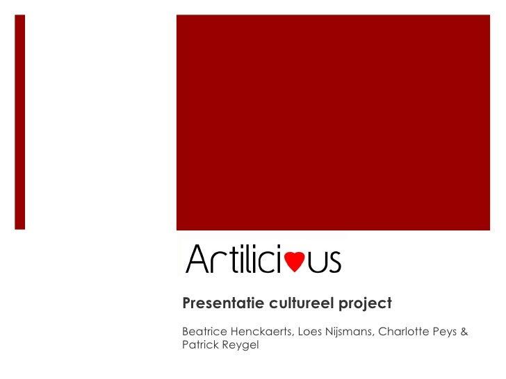 Presentatie cultureel project Beatrice Henckaerts, Loes Nijsmans, Charlotte Peys & Patrick Reygel