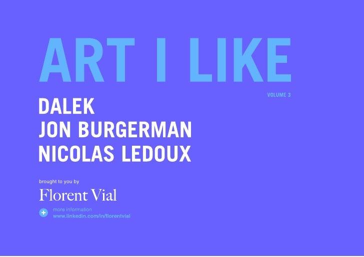 Art I like volume 3 by Florent Vial