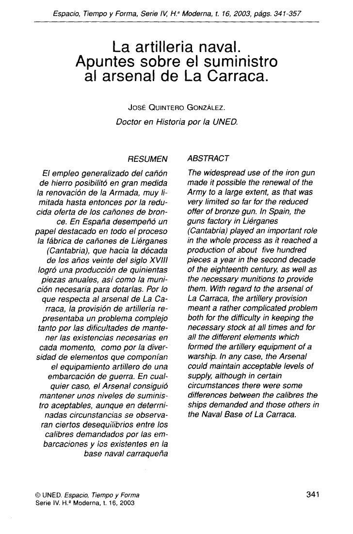 Espacio, Tiempo y Forma, Serie IV, H.' Moderna, t. 16, 2003, págs. 341-357                      La artillería naval.      ...