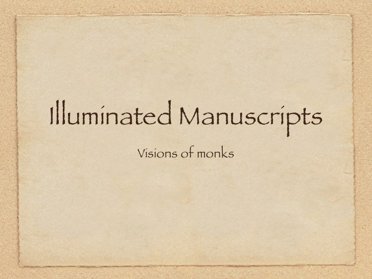Illuminated Manuscripts        Visions of monks