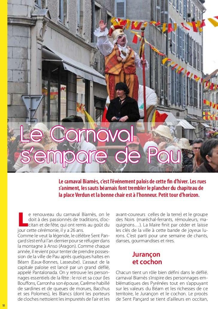 Le Carnaval      s'empare de Pau                            Le carnaval Biarnès, c'est l'événement palois de cette fin d'h...