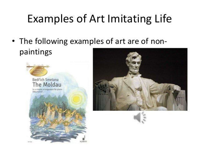 does art imitate life or does life imitate art