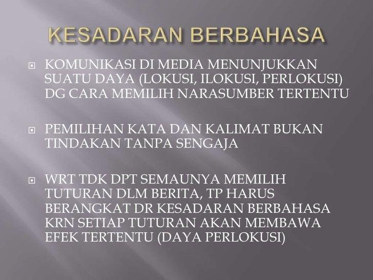 Artini Suparmo (2011) Kesantunan Berbahasa di Media Massa Slide 3