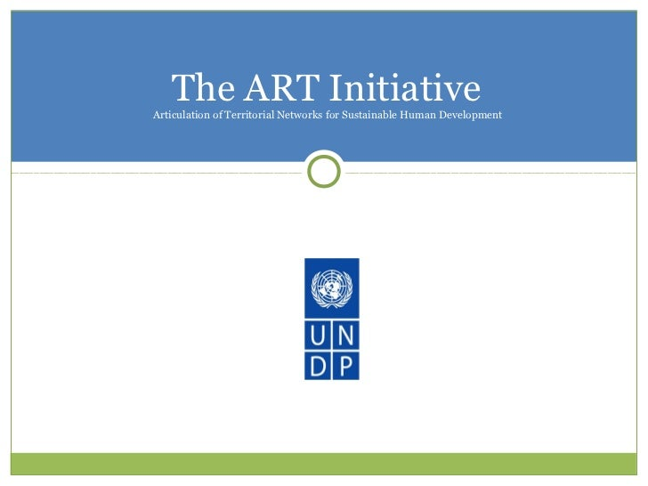 The ART InitiativeArticulation of Territorial Networks for Sustainable Human Development