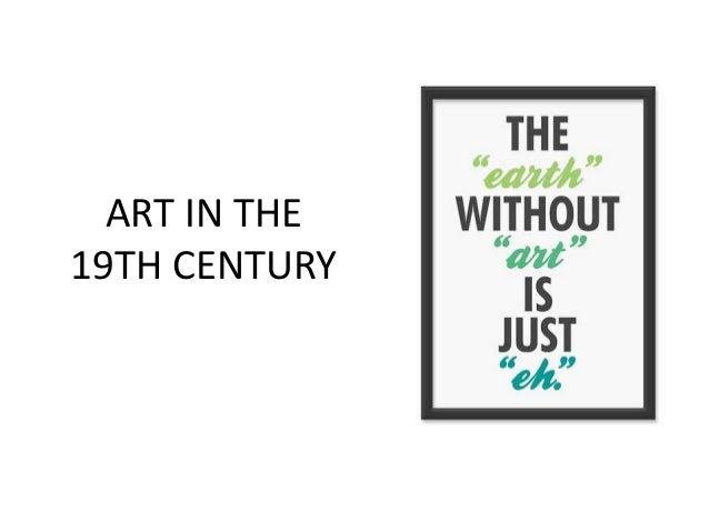 ART IN THE 19TH CENTURY