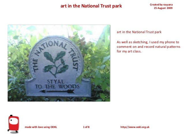 Created by rayyana 25 August 2009art in the National Trust park art in the National Trust park As well as sketching, I use...