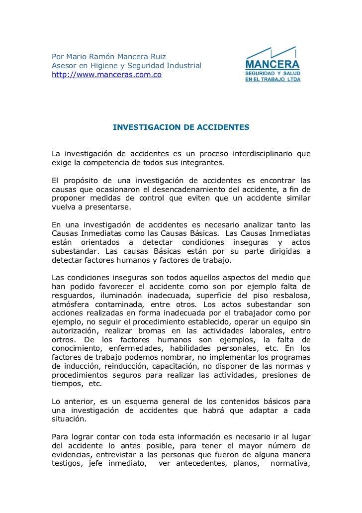 Por Mario Ramón Mancera Ruiz Asesor en Higiene y Seguridad Industrial http://www.manceras.com.co                     INVES...