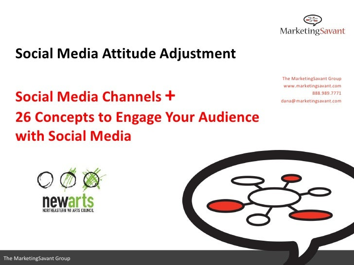 Social Media Attitude Adjustment                                          The MarketingSavant Group                       ...