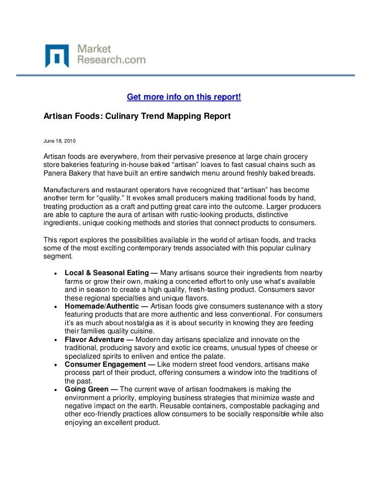 Get more info on this report!Artisan Foods: Culinary Trend Mapping ReportJune 18, 2010Artisan foods are everywhere, from t...