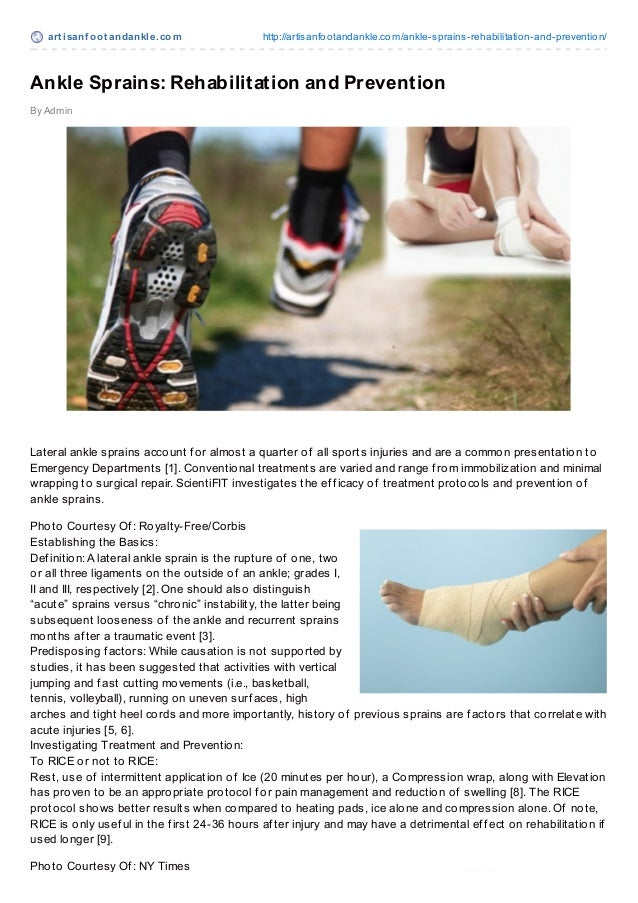 art isanf oot andankle.com http://artisanfootandankle.com/ankle-sprains-rehabilitation-and-prevention/ By Admin Ankle Spra...