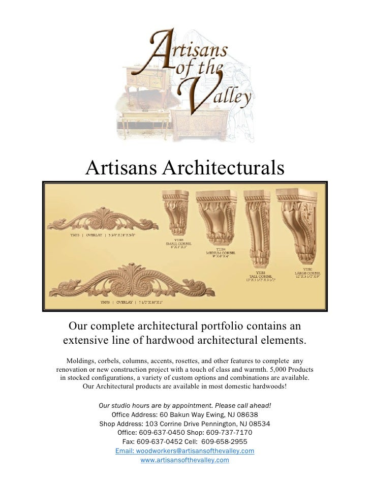 Artisans Architecturals        Our complete architectural portfolio contains an   extensive line of hardwood architectural...