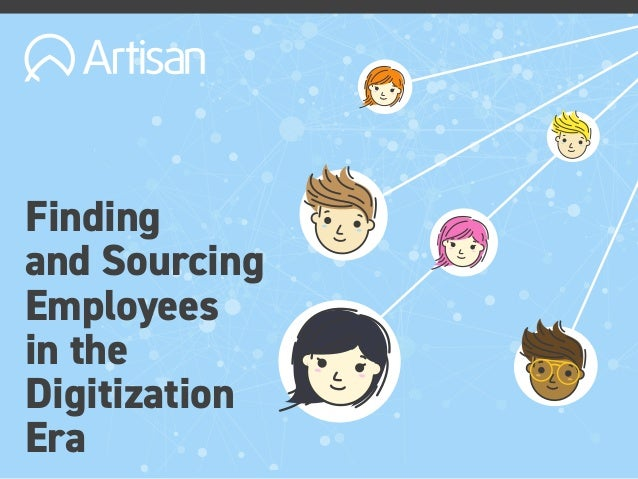 Finding and Sourcing Employees in the Digitization Era