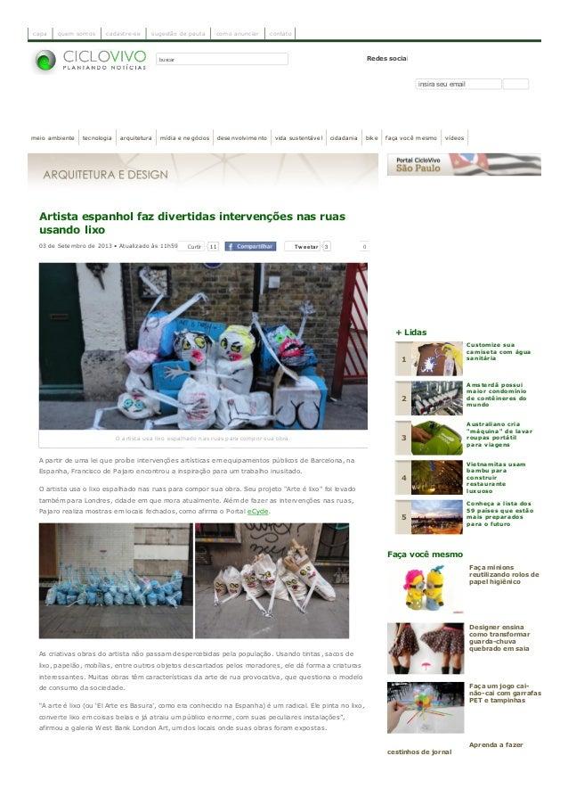 buscar Redes sociais Receba nossa newsletter insira seu email Artista espanhol faz divertidas intervenções nas ruas usando...