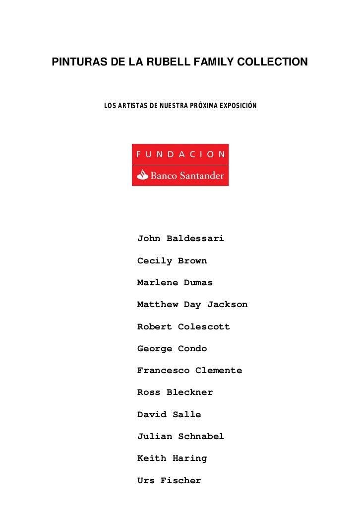 PINTURAS DE LA RUBELL FAMILY COLLECTION       LOS ARTISTAS DE NUESTRA PRÓXIMA EXPOSICIÓN                John Baldessari   ...