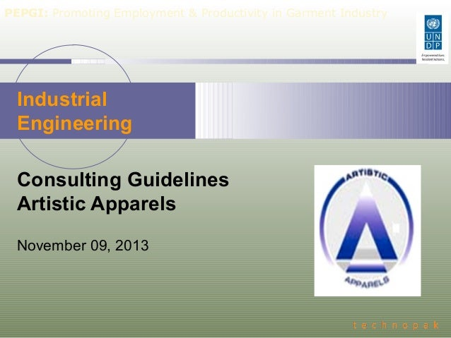 PEPGI: Promoting Employment & Productivity in Garment Industry  Industrial Engineering Consulting Guidelines Artistic Appa...