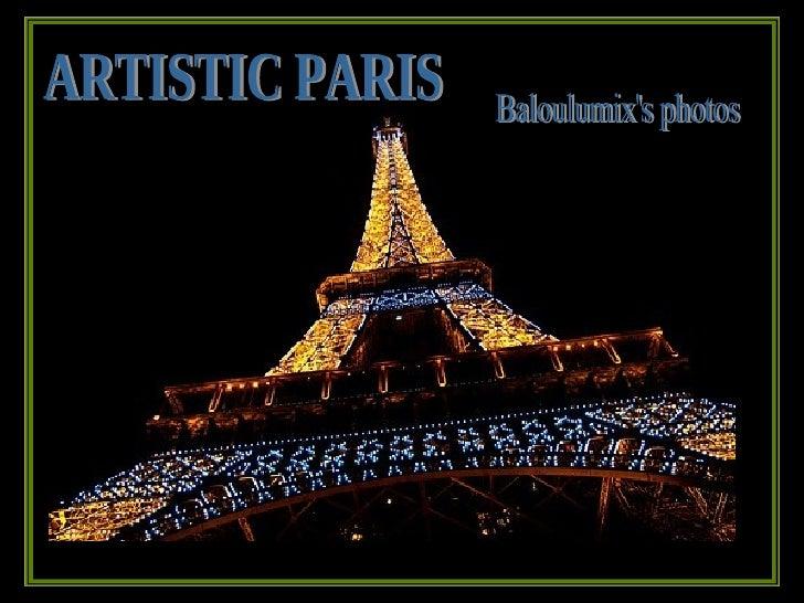 ARTISTIC PARIS Baloulumix's photos