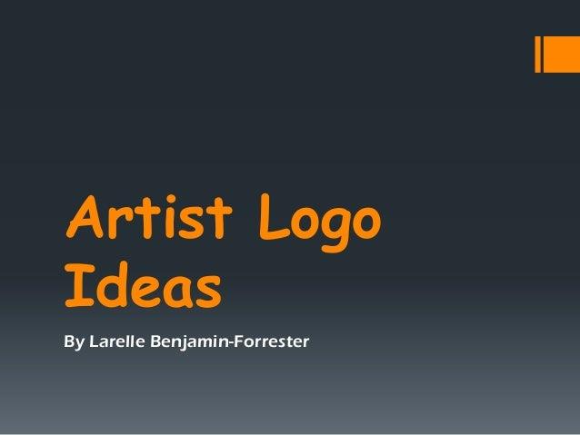 Artist LogoIdeasBy Larelle Benjamin-Forrester
