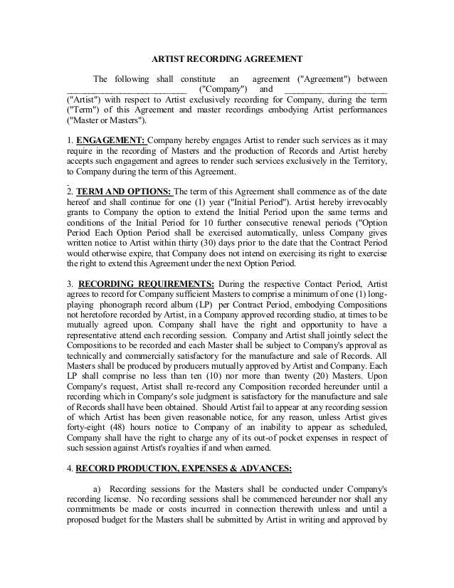 ARTIST RECORDING AGREEMENT The Following Shall Constitute An Agreement (