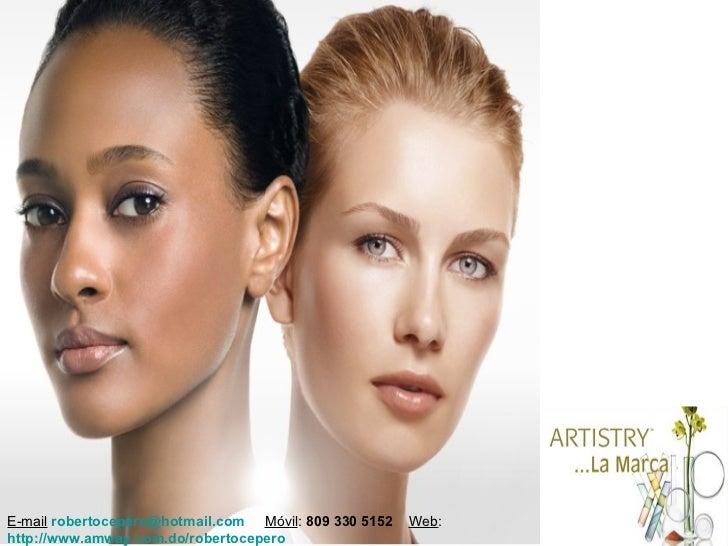 E-mail robertocepero@hotmail.com Móvil: 809 330 5152   Web:http://www.amway.com.do/robertocepero