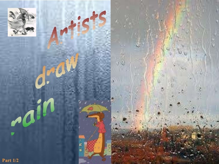 Artists draw rain Part 1/2