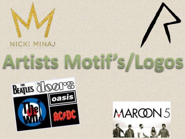 Why do artists use motif's and logos? • It is very common to see that all artists/bands often have a logo attached to thei...
