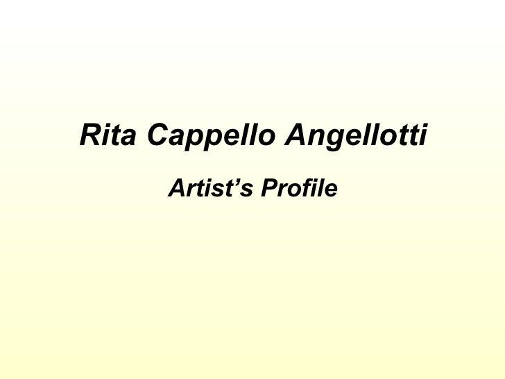 Rita Cappello Angellotti Artist's Profile