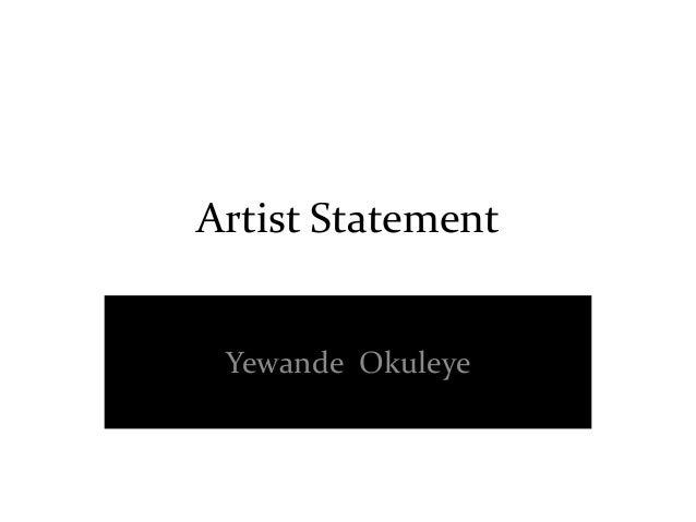 Artist Statement  Yewande Okuleye