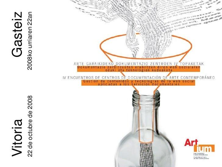 Vitoria                     Gasteiz 22 de octubre de 2008   2008ko urriaren 22an