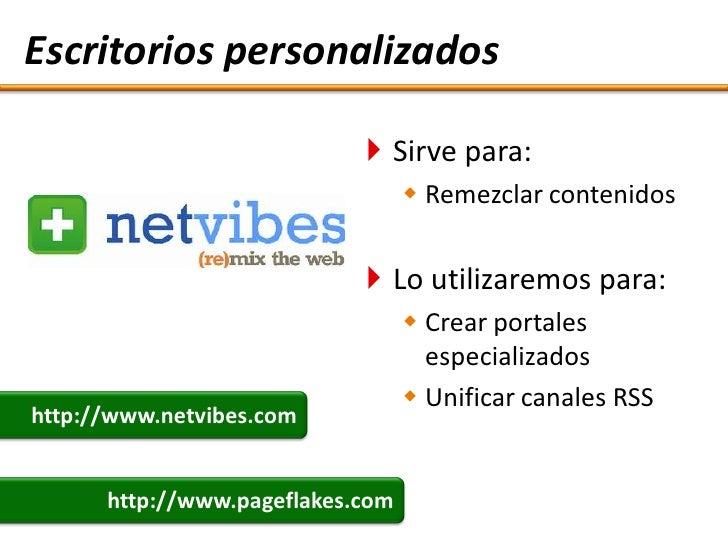 Escritorios personalizados                               Sirve para:                                    Remezclar conten...