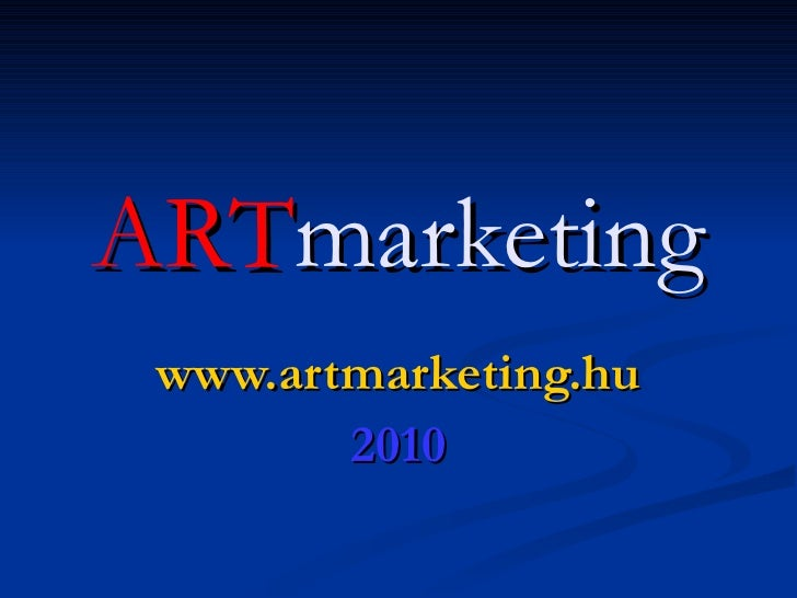 ART marketing www.artmarketing.hu 2010