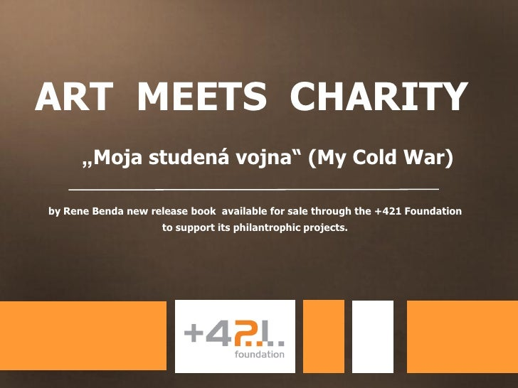 "ART MEETS CHARITY      ""Moja studená vojna"" (My Cold War)by Rene Benda new release book available for sale through the +42..."