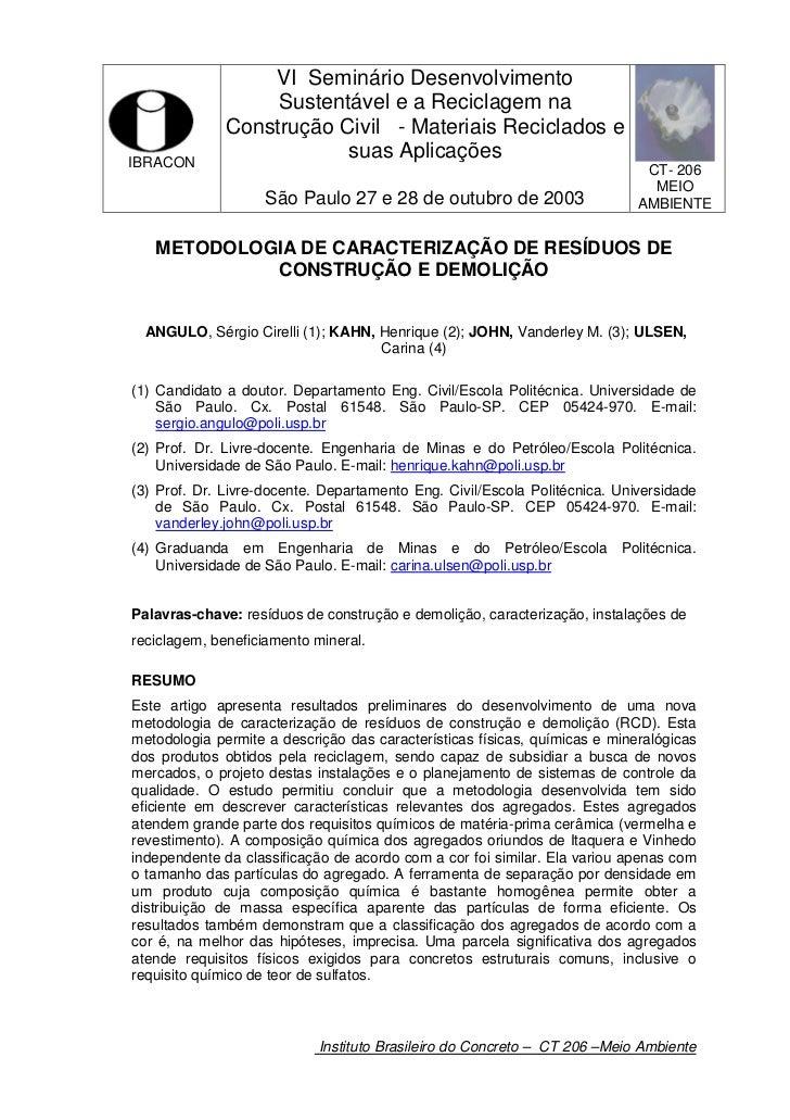 VI Seminário Desenvolvimento                   Sustentável e a Reciclagem na              Construção Civil - Materiais Rec...