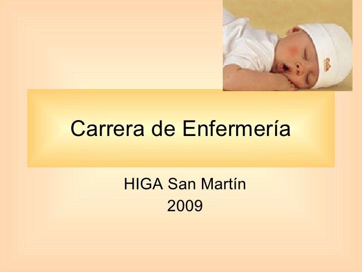HIGA San Martín 2009 Carrera de Enfermería
