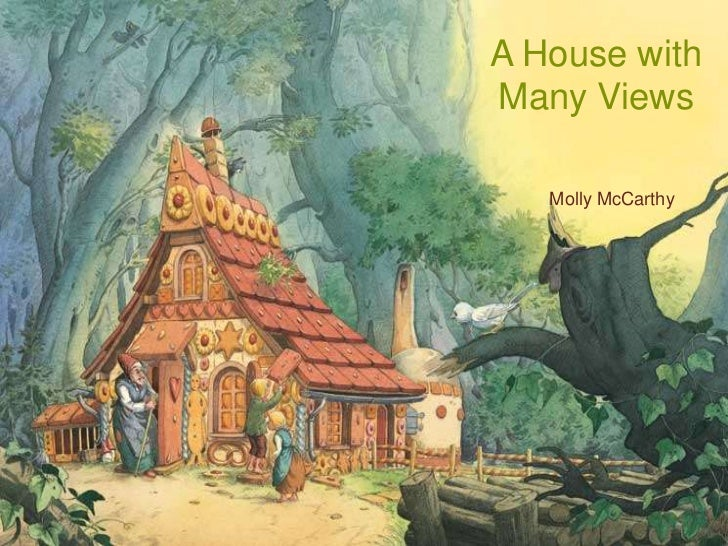 A House withMany Views   Molly McCarthy