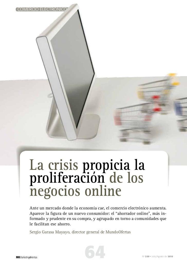 COMERCIO ELECTRÓNICO         La crisis propicia la     proliferación de los     negocios online     Ante un mercado donde ...
