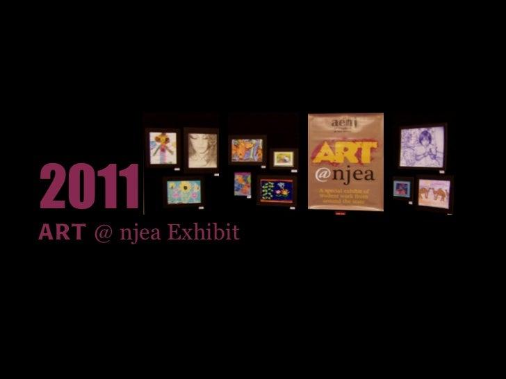2011  ART  @ njea Exhibit