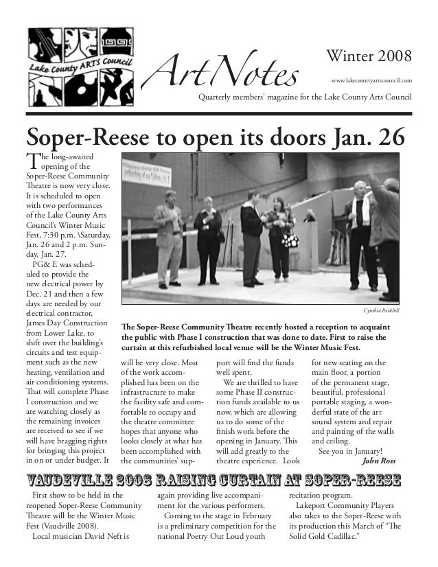The long-awaitedopening of theSoper-Reese CommunityTheatre is now very close.It is scheduled to openwith two performanceso...