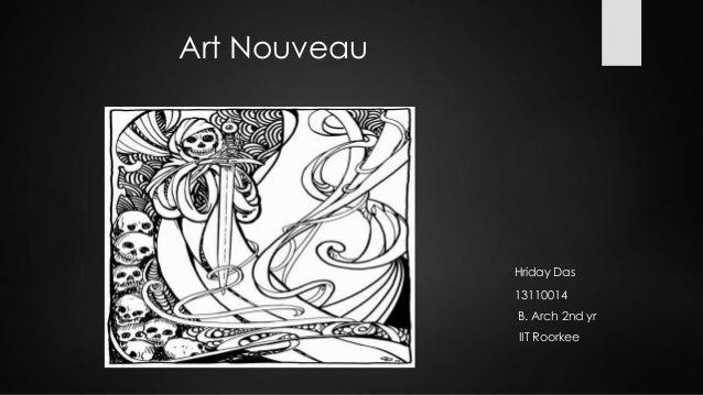 Art Nouveau Hriday Das 13110014 B. Arch 2nd yr IIT Roorkee