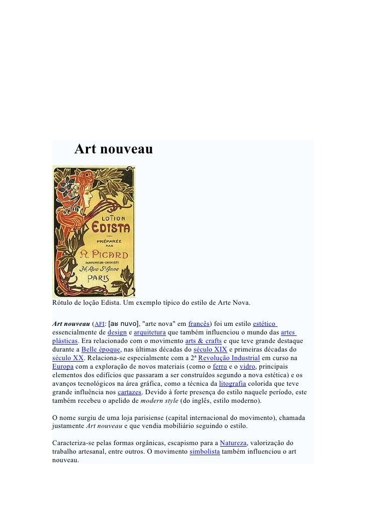 """Art nouveau     Rótulo de loção Edista. Um exemplo típico do estilo de Arte Nova.  Art nouveau (AFI: [aʁ nuvo], """"arte nova..."""