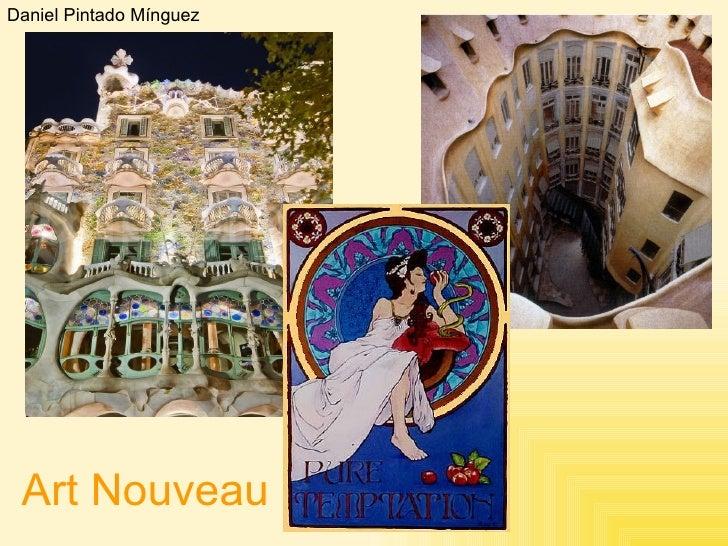 Daniel Pintado Mínguez Art Nouveau