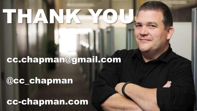 Track: Personal Transformation & Growth  #CNX14  THANK YOU  THANK YOU cc.chapman@gmail.com  @cc_chapman  cc-chapman.com