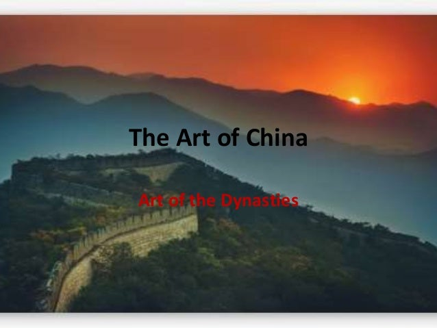 The Art of China  Art of the Dynasties