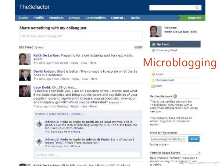 Microblogging http://www.yammer.com/