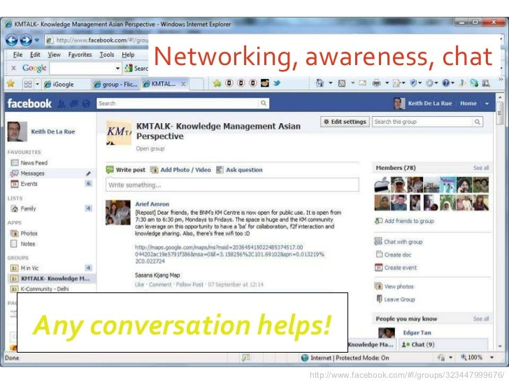 Networking, awareness, chat http://www.facebook.com/#!/groups/323447999676/ Any conversation helps!