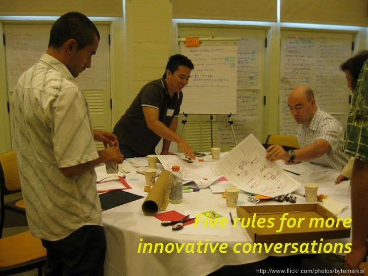 Five rules for more innovative conversations http://www.flickr.com/photos/bytemarks/