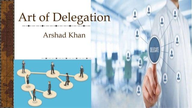 Art of delegation