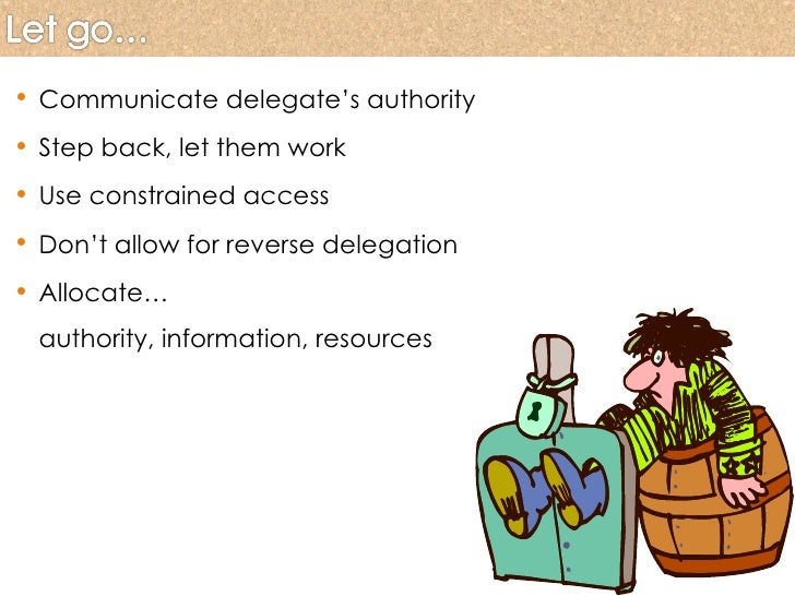 art of delegation Delegation allows you to make the best use of your time and skills, and it helps other people in the team grow and develop to reach their full potential in the organization when to delegate delegation is a win-win when done appropriately, however, that does not mean that you can delegate just anything.