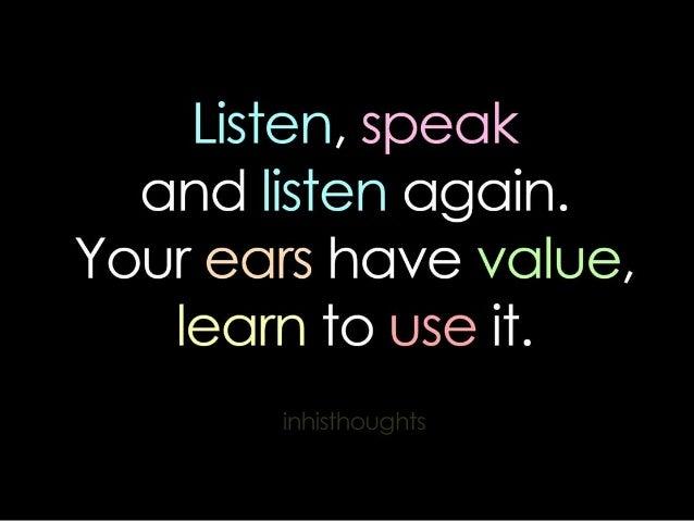 Listening  is an Art